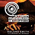 Eruption: Storm Runners, Book 3 (       UNABRIDGED) by Roland Smith Narrated by Ramon De Ocampo