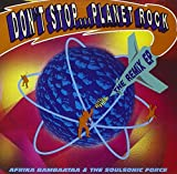 Don't Stop Planet Rock    (Rhino / Ada)