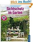 Sichtschutz im Garten (Mein Garten):...
