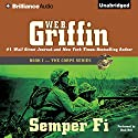 Semper Fi: Book One in The Corps Series Hörbuch von W. E. B. Griffin Gesprochen von: Dick Hill