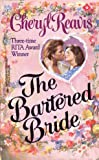 Bartered Bride (0373289197) by Cheryl Reavis
