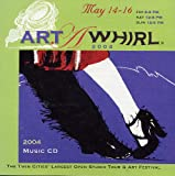 img - for Art -A- Whirl 2004 - Compilation Music CD book / textbook / text book