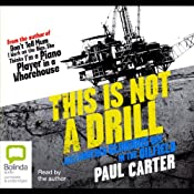 This is Not a Drill | [Paul Carter]