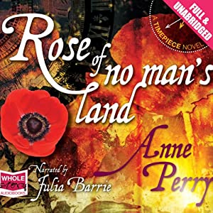 Rose of No Man's Land: A Timepiece Novel, Book 2 | [Anne Perry]