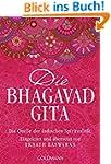 Die Bhagavad Gita: Die Quelle der ind...