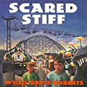 Scared Stiff (       UNABRIDGED) by Willo Davis Roberts Narrated by Ari Brand