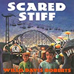 Scared Stiff | Willo Davis Roberts