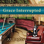 Grace Interrupted: Manor House Mystery, Book 2 | Julie Hyzy
