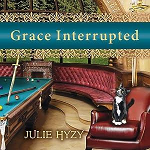 Grace Interrupted Audiobook