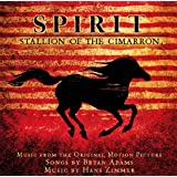 Spirit: Stallion Of The Cimarron (Soundtrack)
