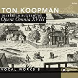 Complete Works 18: Vocal Works 8