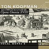 Buxtehude: Opera Omnia Works XVIII, Vocal Works 8