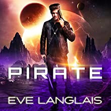 Pirate: Space Gypsy Chronicles, Book 1 Audiobook by Eve Langlais Narrated by Chandra Skyye