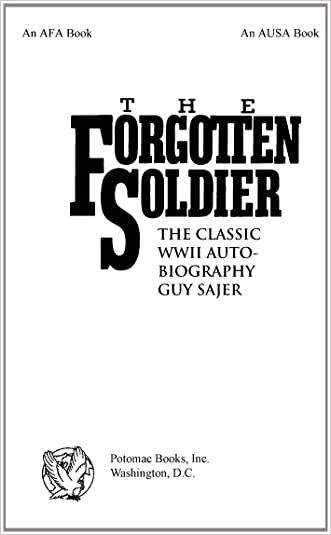 The Forgotten Soldier: The Classic WWII Autobiography written by Guy Sajer