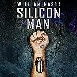 Silicon Man | William Massa
