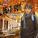Dead Boys of Verona Audiobook by Mark Roeder Narrated by Joe DiNozzi