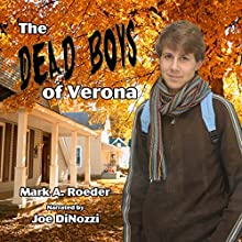 Dead Boys of Verona (       UNABRIDGED) by Mark Roeder Narrated by Joe DiNozzi