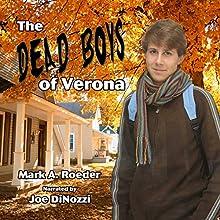 Dead Boys of Verona (       UNABRIDGED) by Mark Roeder Narrated by Joe DiNozzi