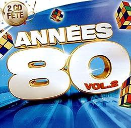 Annees 80 Vol.2