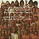 A Concise History of the United States, Volume I: Native Americans the Indigenous People of America (       UNABRIDGED) by Henry Harrison Epps Narrated by Ellery Truesdell