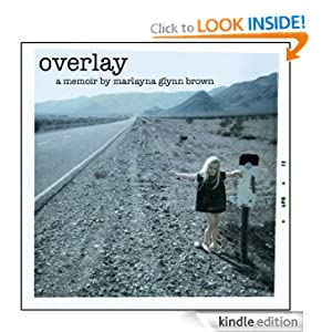 Overlay - A Tale of One Girl&#39;s Life in 1970s Las Vegas (Memoirs of Marlayna Glynn Brown)
