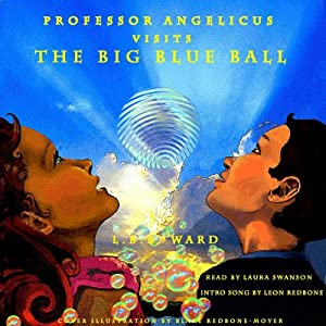 Professor Angelicus Visits The Big Blue Ball | [LBB Ward]