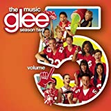 GLEE CAST-GLEE: THE MUSIC VOL. 5