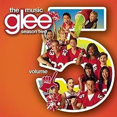 Glee: The Music, Volume 5: Glee Cast