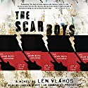 The Scar Boys (       UNABRIDGED) by Len Vlahos Narrated by Lincoln Hoppe