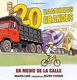 img - for Veinte camiones grandes en medio de la calle book / textbook / text book