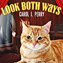 Look Both Ways: Witch City Mystery Series #3 (       UNABRIDGED) by Carol J. Perry Narrated by C. S. E Cooney