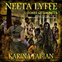Neeta Lyffe, Zombie Exterminator Audiobook by Karina Fabian Narrated by Becky Parker