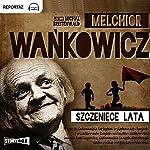 Szczeniece lata | Melchior Wankowicz