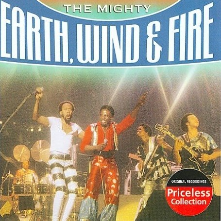 Earth Wind & Fire - The Mighty Earth, Wind & Fire - Zortam Music