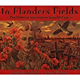 In Flanders Fields: The Story of the Poem by John McCrae (155005144X) by Granfield, Linda