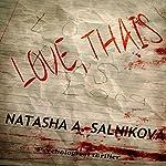 Love, Thais | Natasha A. Salnikova