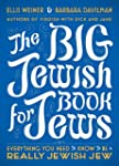 The Big Jewish Book for Jews: Everyth...