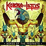 Words Of The Prophets by Kobra And The Lotus (2015-08-03)