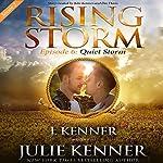 Quiet Storm: Season 2, Episode 6 | Julie Kenner