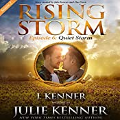 Quiet Storm: Season 2, Episode 6 | Julie Kenner