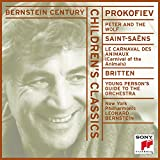 Childrens Classics - Prokofiev: Peter & The Wolf / Saint-Saens: Carnival of the Animals / Britten: Young Persons Guide to the Orchestra (Bernstein Century)