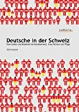Deutsche in der Schweiz title=