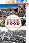 Stratford Food: An Edible History