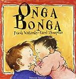Onga Bonga/ Onga Bonga (Spanish Edition)