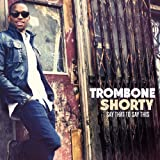 trombone shorty new music