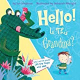 Hello! Is This Grandma? (Tiger Tales)