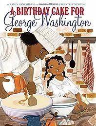 A Birthday Cake for George Washington