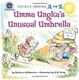 Umma Ungka's Unusual Umbrella (Animal Antics A to Z)