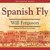 Spanish Fly | [Will Ferguson]