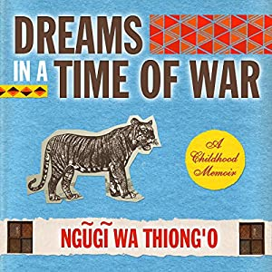 Dreams in a Time of War Audiobook